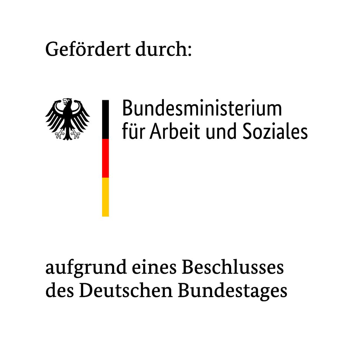 Logo des Bundesministerium für Arbeit und Soziales (BMAS) :: Das Logo ist erweitert durch den Text: Gefördert durch Bundesministerium für Arbeit und Soziales aufgrund eines Beschlusses des Deutschen Bundestages.